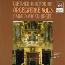 BUXTEHUDE: Complete Organ Works Vol. 3