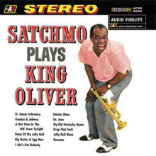 LOUIS ARMSTRONG:  Satchmo Plays King Oliver