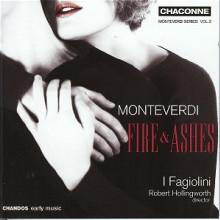 Monteverdi: Fire & Ashes