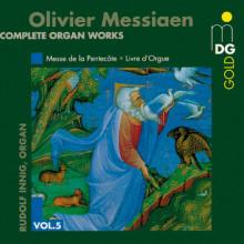 MESSIAEN: Opere per organo Vol.5