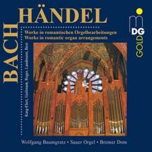 BACH - HANDEL: Arrangiamenti per organo