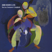 John Heard: Jazz Composer Songbook