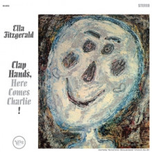 ELLA FITZGERALD: Clap Hands - Here Comes Charlie