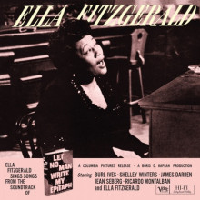 ELLA FITZGERALD: Let no Man Write My Epitaph
