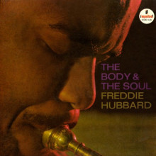 FREDDIE HUBBARD: The Body and The Soul