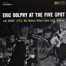 ERIC DOLPHI: At the Five Spot - Vol.1