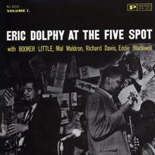 ERIC DOLPHY: At the Five Spot - Vol.1