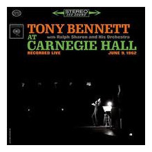 TONY BENNETT: Bennet at Carnegie Hall