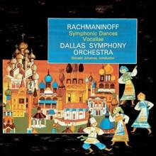 RACHMANINOV: Danze Sinfoniche - & Vocalise