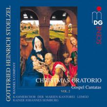STOELZEL: Christmas Oratorio Vol. 2