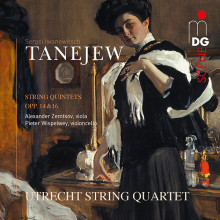 TANAYEV: Quintetti per archi - Op 14 & 16