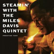MILES DAVIS: Steamin'