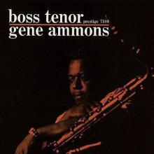 GENE AMMONS: Boss tenor