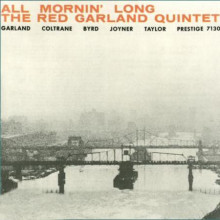 RED GARLAND QUINTET: All Mornin' Long