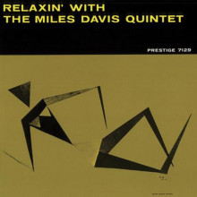 Miles Davis:relaxin'with The Miles......