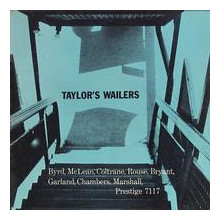 ART TAYLOR: Taylors wailers