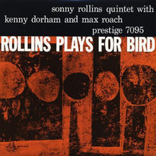 SONNY ROLLINS plays for Byrd