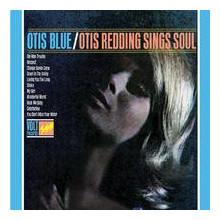 OTIS REDDING: Otis Blue