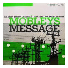 HANK MOBLEY: Mobleys Message