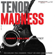 SONNY ROLLINS: Tenor Madness