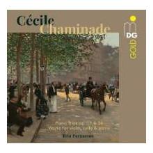 CHAMINADE: Piano Trios Op.11& 34 e altro