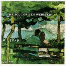 Ben Webster: The Soul Of Ben Webster
