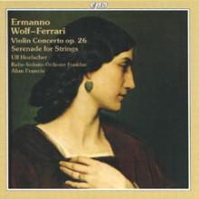 Wolf - Ferrari: Concerto Per Violino Op.26