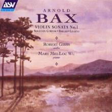 Bax: Sonate Per Violino - Ballate