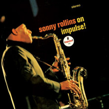 SONNY ROLLINS: On Impulse