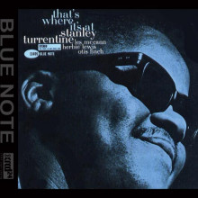 Stanley Turrentine: That's Where It's At