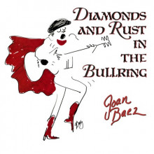 BAEZ J.:Diamonds and Rust in the Bullrin