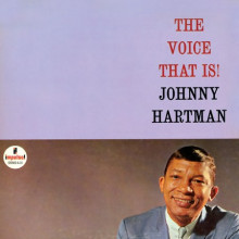 Johnny Hartman: The Voice That Is