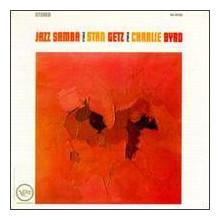 STAN GETZ & CHARLIE BYRD: Jazz Samba