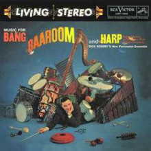 MUSIC FOR BANG BAAROOM AND HARP