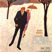JOHNNY HODGES: Blues a Plenty