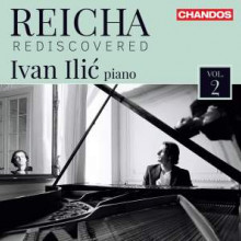 Reicha: Rediscovered Opere Per Piano - 2