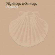 AA.VV.: Pilgrimage to Santiago