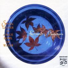 DAVID MUNYON: Seven leaves in a blue.....