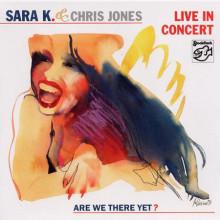 SARA K./C.JONES: Live in Concert