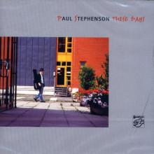PAUL STEPHENSON: These Days