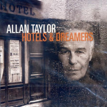 ALLAN TAYLOR: Hotels and Dreamers
