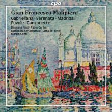 Malipiero: Gabrieliana - Serenata Etc