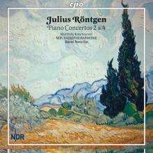 Rontgen: Concerti Per Piano Nn. 2 & 4