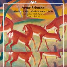 SCHNABEL: Klavierquintett - Klaviersonate