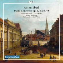 EBERL: Concerti per piano Opp.40 & 32
