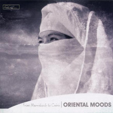 ORIENTAL MOODS: From Marrakech to Cairo