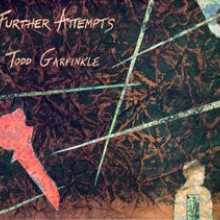 T.garfinkle: Further Attempts