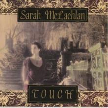 Sarah Mclachlan: Touch