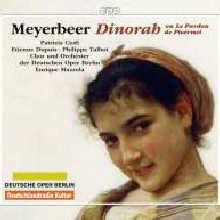 MEYERBEER: Dinorah - ou Le Pardon .......
