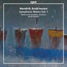 ANDRIESSEN: Opere sinfoniche - Vol.1